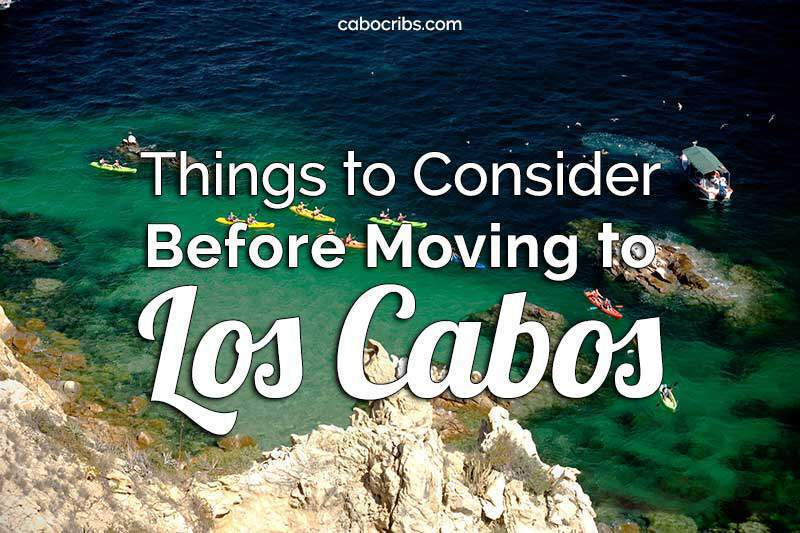 Moving to Los Cabos