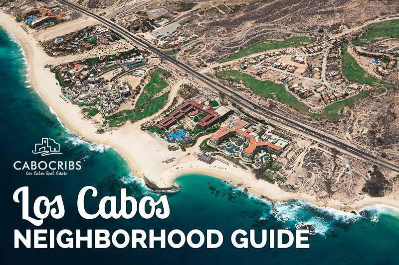 los-cabos-neighborhood-guide
