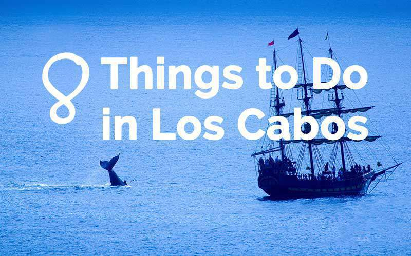 things-to-do-los-cabos