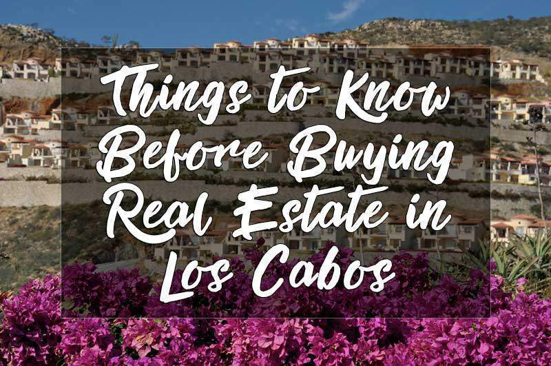before-buying-real-estate-in-los-cabos
